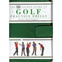 The Pocket Guide to Golf Practice Drills