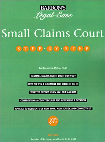 Small Claims Court: Step-By-Step