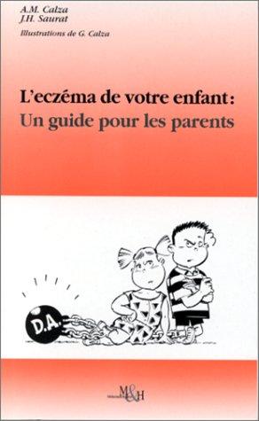 L'ECZEMA DE VOTRE ENFANT : UN GUIDE POUR LES PARENTS