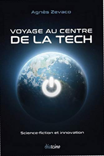 Voyage au centre de la Tech: Science fiction et innovation