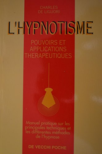 L'Hypnotisme par Charles De Liguori