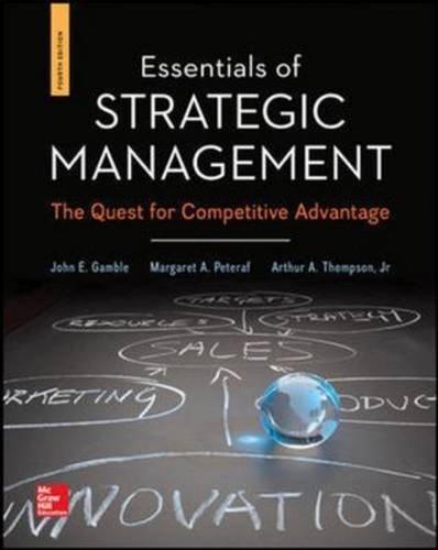 Essentials of Strategic Management: The Quest for Competitive Advantage