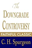 ▶ DESCRIPTIONA collection of documents on the controversy that dominated Spurgeon's final years.▶ CONTENTS1. Preface—Part 12. The Down Grade—Part 13. The Down Grade—Part 24. Notes—Part 15. Another Word Concerning the Down-Grade6. Our Reply to Sundry ...
