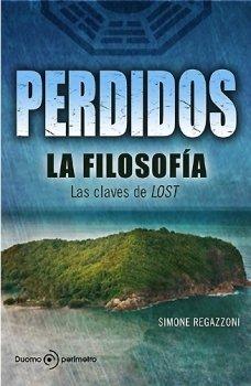Perdidos,La Filosofia 4ヲed (Perímetro (Duomo)) por Simone Regazzoni