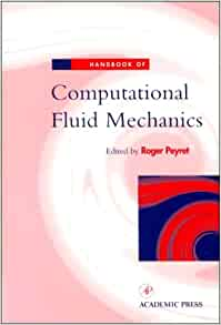 Amazon.fr - Handbook of Computational Fluid Mechanics