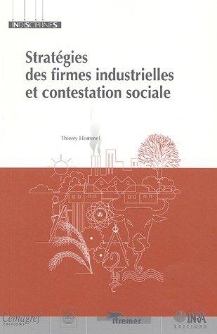 Stratégies des firmes industrielles et contestation sociale