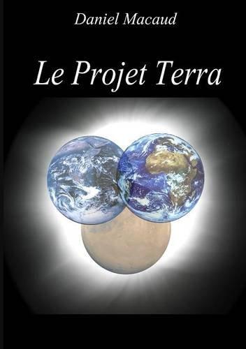Le Projet Terra Edition Limitée
