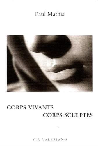 Corps vivants, corps sculpts