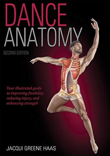 Dance Anatomy 2nd Edition por Jacqui Greene Haas