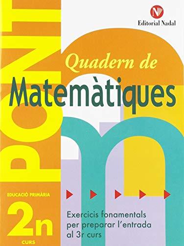Pont matemàtiques, 2 Educació Primària (pas de 2n a 3r cicle) editado por Nadal-arcada s.l.