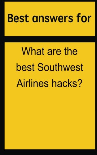 best-answers-for-what-are-the-best-southwest-airlines-hacks