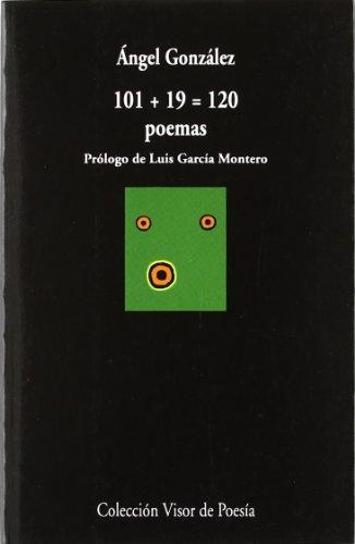 101 + 19 - 120 poemas (Visor de Poesía) por Ángel González