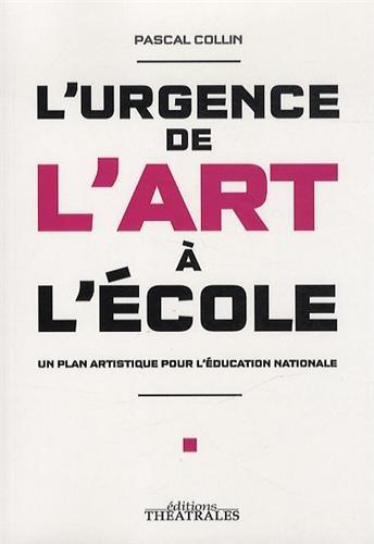 L'urgence de l'art à l'école : Un plan artistique pour l'éducation nationale