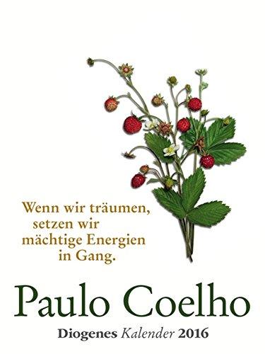 Buchseite und Rezensionen zu 'Coelho Wandkalender 2016: Diogenes Kalender' von Paulo Coelho
