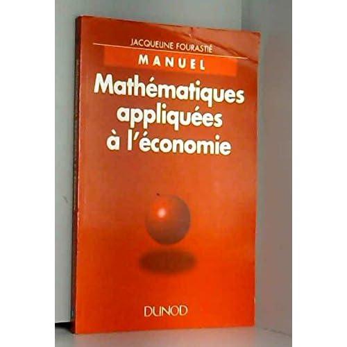 MATHEMATIQUES APPLIQUEES A L'ECONOMIE. Manuel