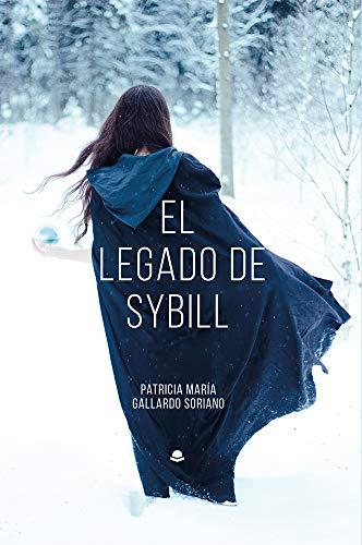 EL LEGADO DE SYBILL de Patricia Maª Gallardo Soriano