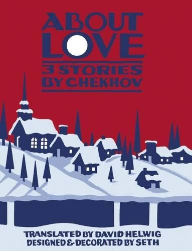 About Love: Three Stories by Anton Chekhov por David Helwig
