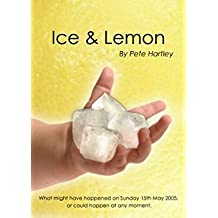 Ice and Lemon
