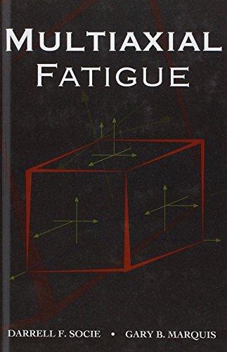 Multiaxial Fatigue (Premiere Series Books)