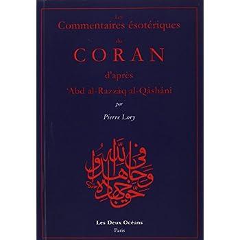Les commentaires ésotériques du Coran d'après Qashani