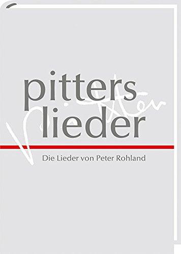 pitters lieder: Die Lieder von Peter Rohland (inkl. DVD) (Pfadfinder-kunst)