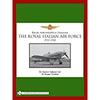 The Royal Italian Air Force, 1923-1945