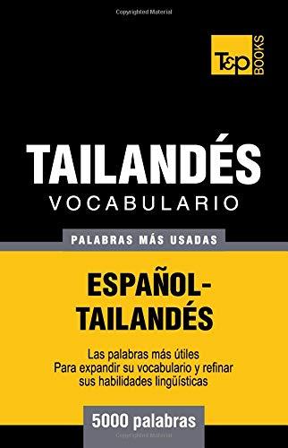 Vocabulario Español-Tailandés - 5000 palabras más usadas por Andrey Taranov