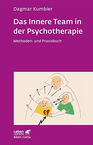 das-innere-team-in-der-psychotherapie-methoden-und-praxisbuch-leben-lernen