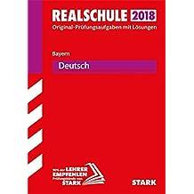 Original-Prüfungen Realschule - Deutsch - Bayern