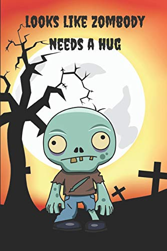 Zombie Journal: Looks Like Zombody Needs a Hug