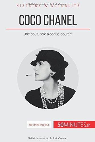 Coco Chanel: Une couturière à contre-courant