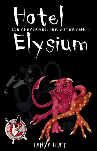 Hotel Elysium: Die Chroniken der Hüter 1