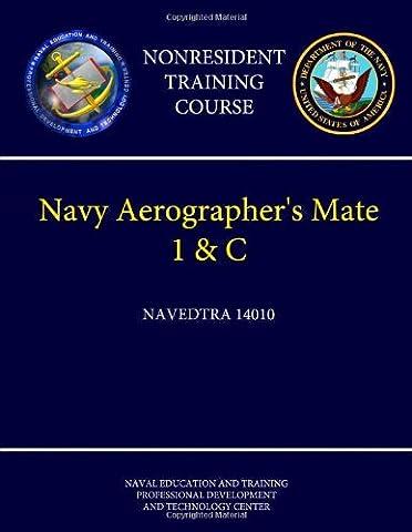 Navy Aerographer's Mate 1 & C - Navedtra 14010 (Nonresident Training Course)