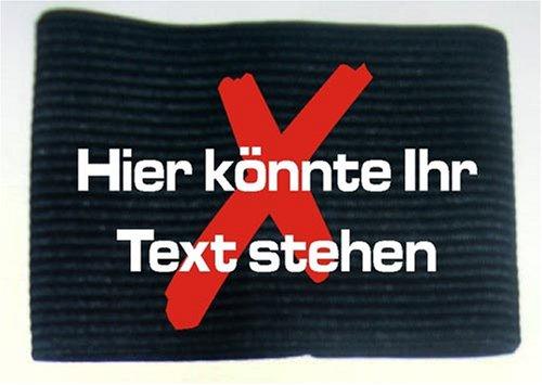 Unbekannt Armbinde bedruckt mit IHREM TEXT/schwarz