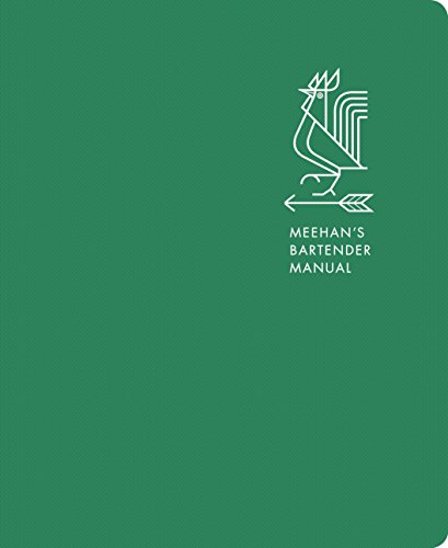 Meehan's Bartender Manual (English Edition)