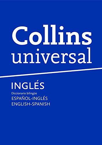 Dicc. Collins Universal Esp/ing - Eng/spa (Español - Inglés) por Collins Collins