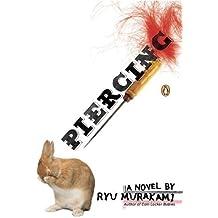 Piercing by Ryu Murakami (2007-03-27)