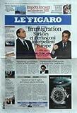 FIGARO (LE) [No 20755] du 26/04/2011 - IMMIGRATION / SARKOZY ET BERLUSCONI INTERPELLENT L'EUROPE - AFGHANISTAN / SPECTACULAIRE EVASION DE 500 TALIBANS - PRESIDENTIELLE / L'UMP CHERCHE A DISSUADER BORLOO - SYRIE / BACHAR EL-ASSAD DURCIT LA REPRESSION - COMMENT LA POLICE SURVEILLE LES COURRIERS ELECTRONIQUES - TUERIE DE NANTES / LA TRAQUE DU PERE SE POURSUIT - TUNISIE / LES MEDIAS S'EMANCIPENT DES ANNEES DE PROPAGANDE - KADHAFI SORT INDEMNE D'UN BOMBARDEMENT SUR TRIPOLI - 2012 / LE PS COMMENCE LE