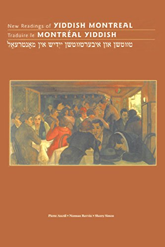 New Readings of Yiddish Montreal: Traduire Le Montreal Yiddish