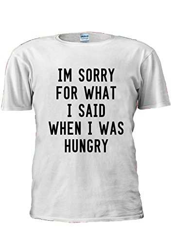 im-sorry-for-what-i-said-when-i-was-hungry-unisex-t-shirt-top-men-women-ladies-m