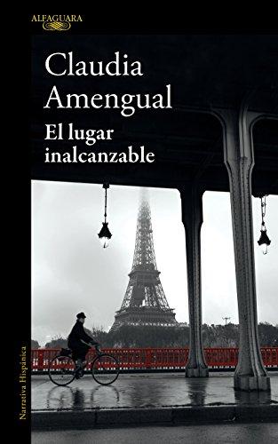 El lugar inalcanzable por Claudia Amengual