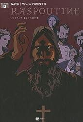 Raspoutine, Tome 2 : Le Faux Prophète