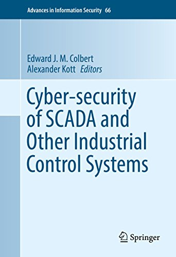 Cyber-security of SCADA and Other Industrial Control Systems (Advances in Information Security Book 66) (English Edition) -