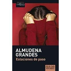 Estaciones de paso by Almudena Grandes(2008-03-20) Finalista Premio Mandarache 2007