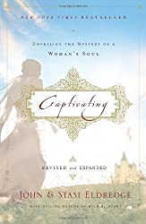IE: Captivating by Eldredge, John Revised Edition (2012)