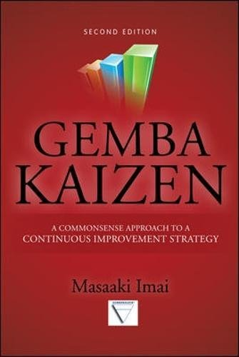 Gemba Kaizen: A Commonsense Approach to a continuous improvement strategy (Informatica)