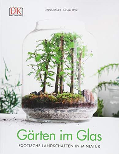 Gärten im Glas: Exotische Landschaften in ()