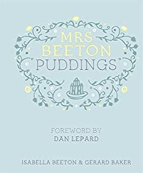 Mrs Beeton's Puddings: Foreword by Dan Lepard by Isabella Beeton (2012-11-08)