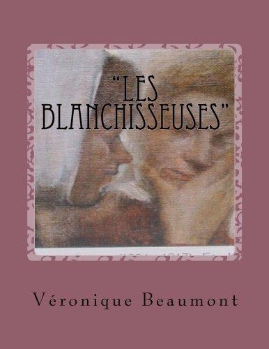 """""""Les Blanchisseuses"""""""