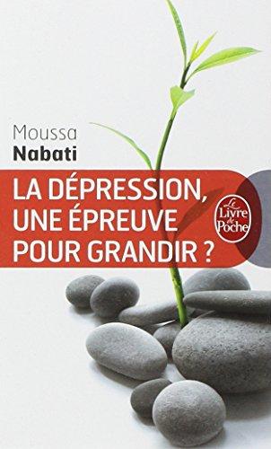 La dpression, une preuve pour grandir ?